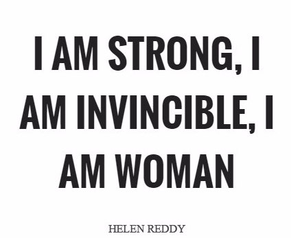 i-am-strong-i-am-invincible-i-am-woman-quote-1
